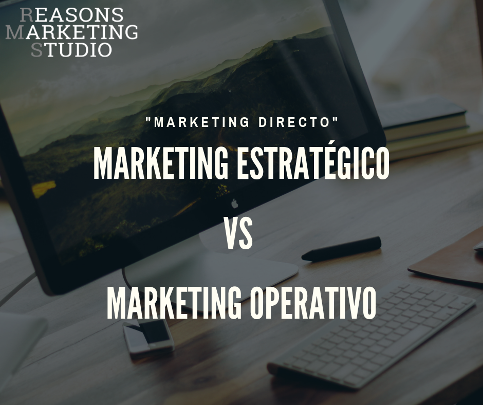 Diferencias marketing estratégico y marlketing operativo